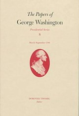The Papers of George Washington | Washington, George ; Abbot, W. W. |
