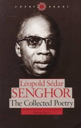 The Collected Poetry | Senghor, Leopold Sedar ; Dixon, Melvin |