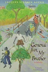 General Sun, My Brother | Jacques Stephen Alexis |