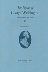 The Papers of George Washington June-August | Washington, George ; Twohig, Dorothy ; Grizzard, Frank E., Jr. |
