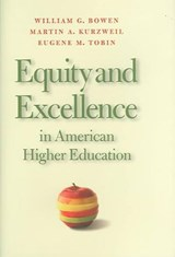 Equity And Excellence In American Higher Education | William G. Bowen |