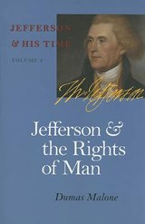 Jefferson and the Rights of Man | Dumas Malone |
