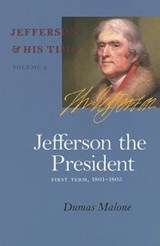 Jefferson the President | Dumas Malone |
