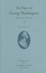 The Papers of George Washington | George Washington |