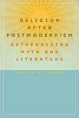 Religion After Postmodernism | Victor E. Taylor |