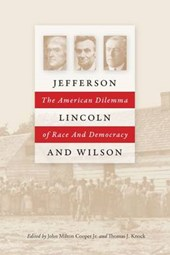 Jefferson, Lincoln, and Wilson