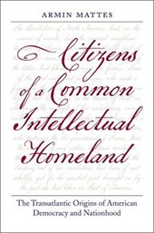 Citizens of a Common Intellectual Homeland