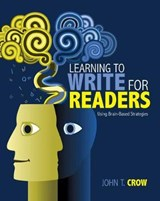 Learning to Write for Readers | John T. Crow |