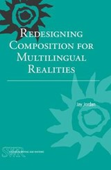Redesigning Composition for Multilingual Realities | Jay Jordan |
