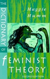 The Dictionary of Feminist Theory | Maggie Humm |