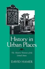 History in Urban Places | David Hamer |