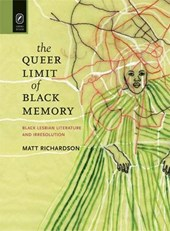 The Queer Limit of Black Memory