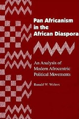 Pan Africanism in the African Diaspora | Ronald W. Walters |