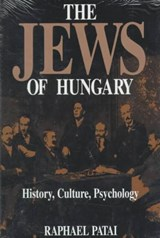The Jews of Hungary | Raphael Patai |