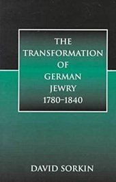 The Transformation of German Jewry, 1780-1840