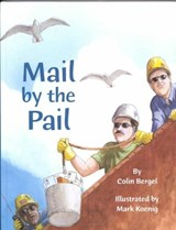 Mail by the Pail | Colin Bergel |