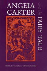 Angela Carter and the Fairy Tale |  |