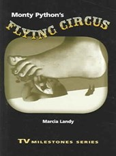 Monty Python's Flying Circus | Marcia Landy |