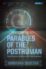 Parables of the Posthuman | Jonathan Boulter |