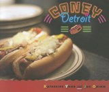 Coney Detroit | Yung, Katherine ; Grimm, Joe |