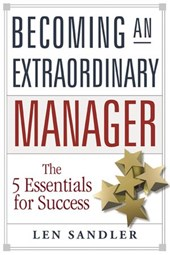Becoming an Extraordinary Manager | Len Sandler |