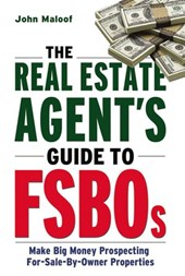 The Real Estate Agent's Guide to FSBOs | John Maloof |