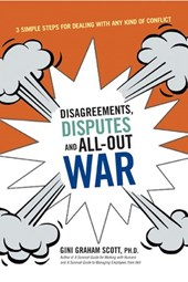 Disagreements, Disputes, and All-Out War