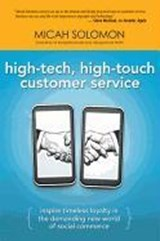 High-Tech, High-Touch Customer Service | Micah Solomon |