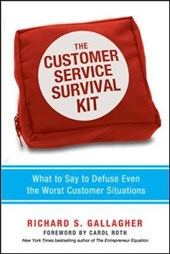 The Customer Service Survival Kit | Richard S. Gallagher |