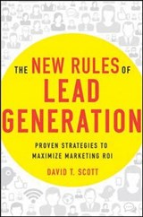 The New Rules of Lead Generation | David Scott |