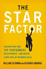 The Star Factor | William Seidman ; Richard Grbavac |