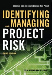 Identifying and Managing Project Risk: Essential Tools for F