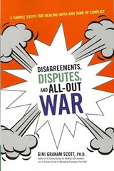 Disagreements, Disputes, and All-Out War | Gini Graham Scott |