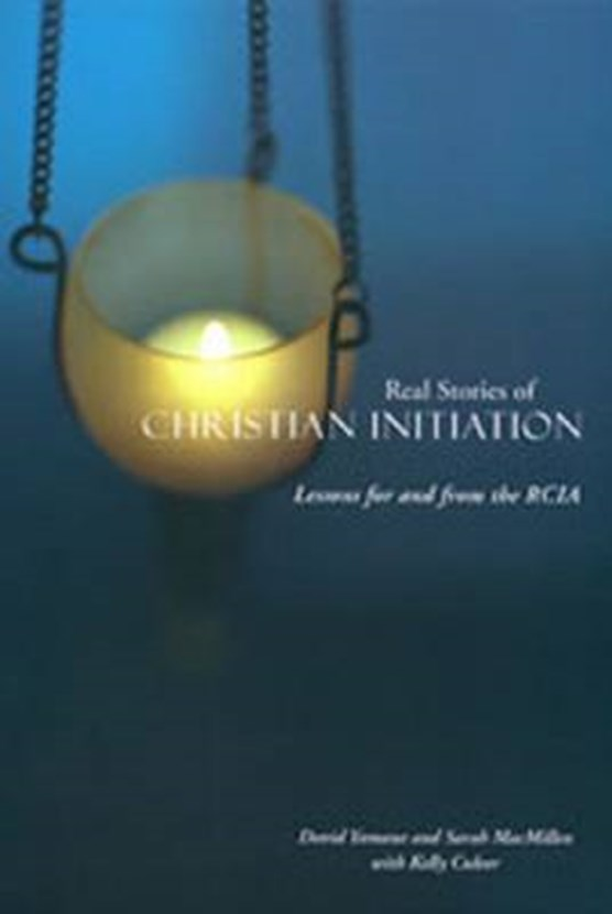 Real Stories of Christian Initiation