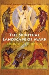 The Spiritual Landscape of Mark