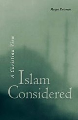 Islam Considered | Margot Patterson |