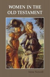 Women in the Old Testament | Irene Nowell |