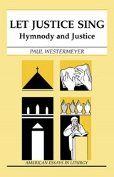 Let Justice Sing | Paul Westermeyer |