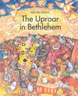 The Uproar at Bethlehem | Michal Hudak |