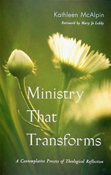 Ministry That Transforms | Kathleen Mcalpin & Mary Jo Leddy |