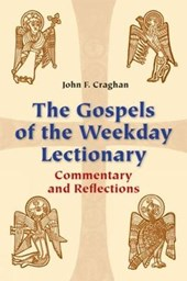 The Gospels of the Weekday Lectionary | John F. Craghan |