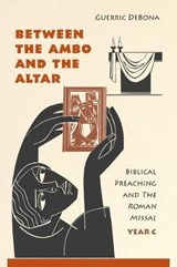 Between the Ambo and the Altar | Guerric DeBona |