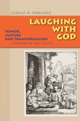 Laughing with God | Gerald A. Arbuckle |