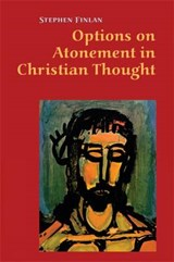 Options on Atonement in Christian Thought | Stephen Finlan |
