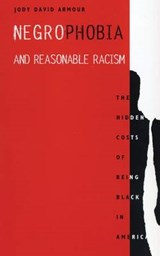 Negrophobia and Reasonable Racism | Jody David Armour |