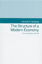 The Structure of a Modern Economy | Kenneth E. Boulding |
