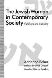 The Jewish Woman in Contemporary Society | Adrienne Baker |