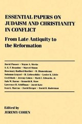 Essential Papers on Judaism and Christianity in Conflict | Jeremy Cohen |