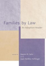 Families by Law | Joan Heifetz Hollinger |