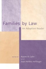 Families by Law | Joan H. Hollinger |
